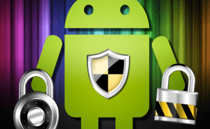 How To Keep Your Android Protected From Malware